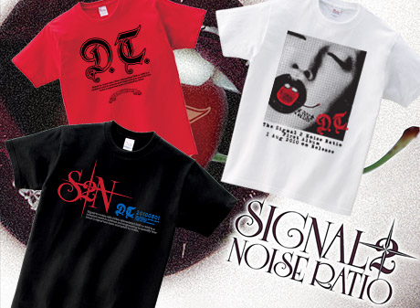 SIGNAL 2 NOISE RATIO ニューデザインTシャツ登場!今度は【D.T.】通販開始記念ジャケットアートデザインだ!