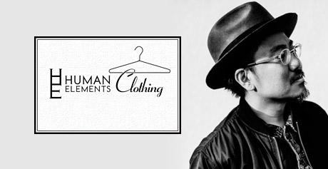 世界的なドラムンベースアーティストMakotoプロデュース【 HUMAN ELEMENTS : Clothing 】オープン!