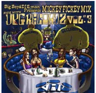 Big Boy & DJ E-man Presents Mickey Fickey Mix RID